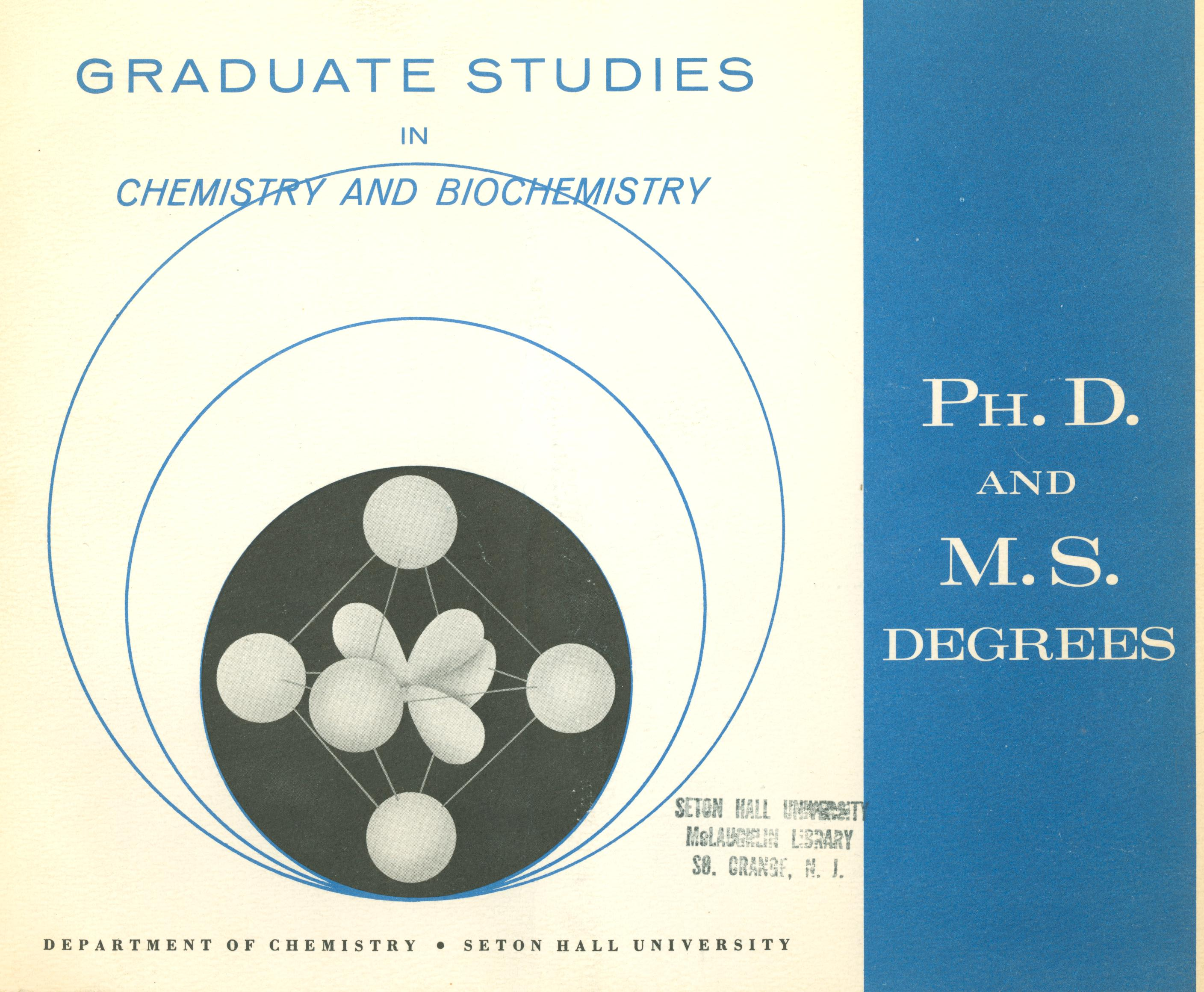Early Chemistry Department booklet: Graduate Studies in Chemistry and Biochemistry: Ph.D. and M.S. Degrees
