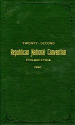 Twenty-second Republican National Convention, Philadelphia 1940
