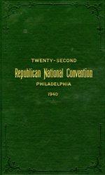 Twenty-second Republican National Convention, Philadelphia 1940