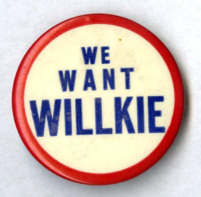 We Want Willkie button