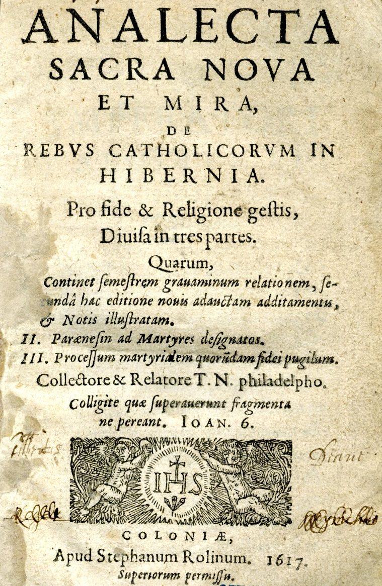 Analecta sacra, nova et mira de rebus catholicorvm in Hibernia