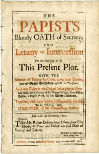 The papists bloody oath of secrecy, and letany of intercession for the carrying on of this present plot