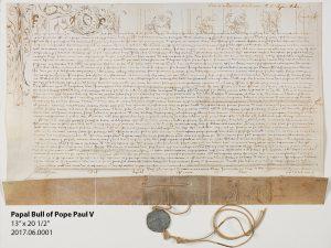 """Papal Bull of Pope Paul V 13"""" x 20 1/2"""" 2017.06.0001"""