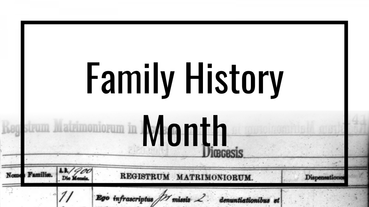 Graphic for Family History Month.