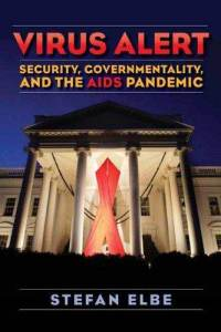 Review of Virus Alert: Security, Governmentality, and the AIDS Pandemic