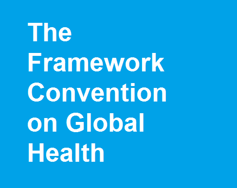 Global Health Governance and A Framework Convention on Global Health