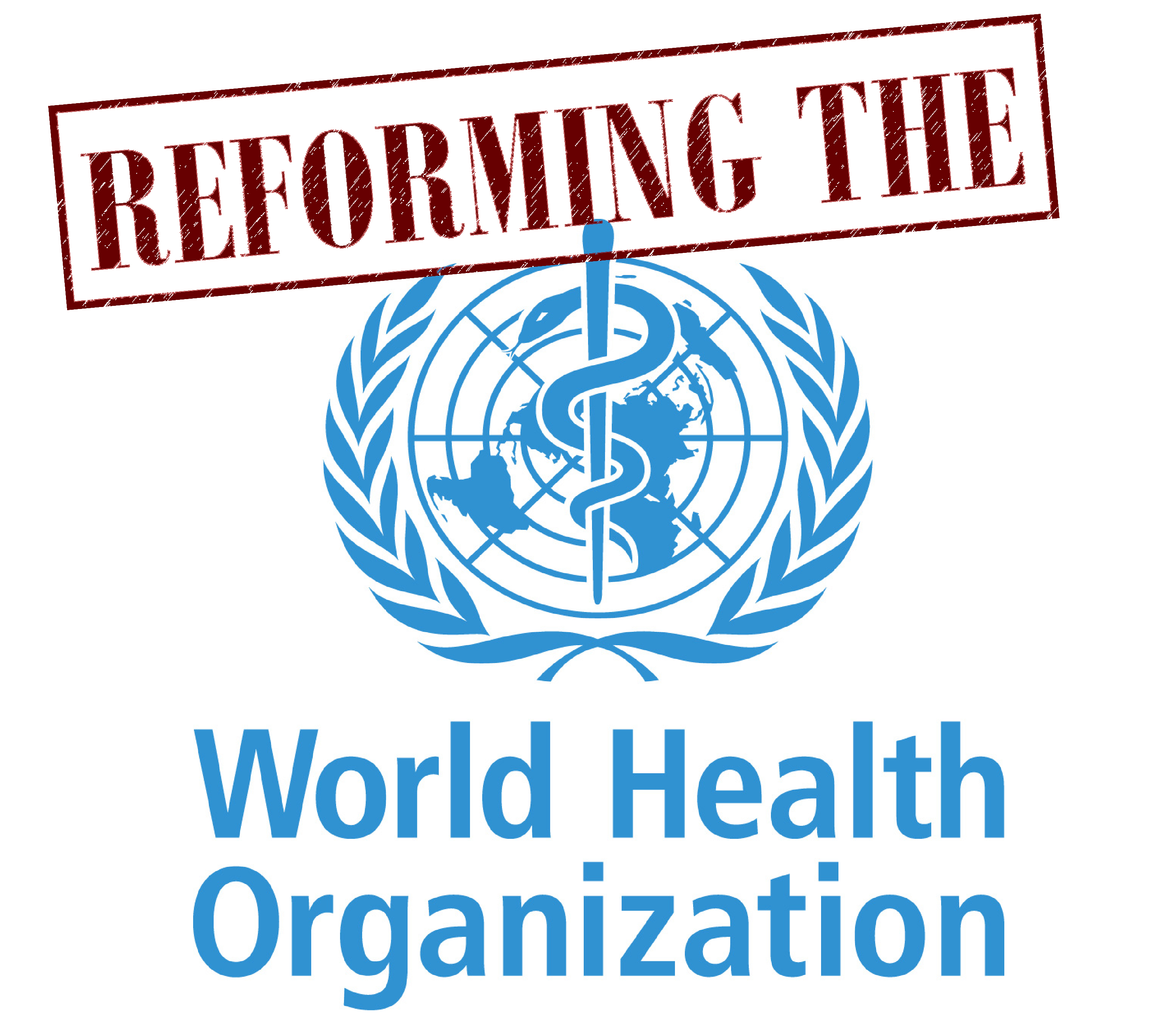 Special Issue: Reform of the World Health Organization