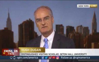 Professor Hugh Dugan on China TV (CGTN) Discussing President Trump's Trip to China