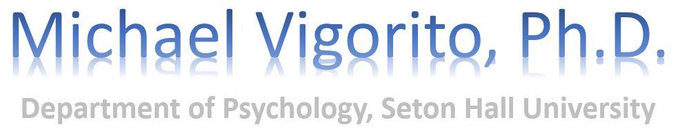 Michael Vigorito's Psychology ePortfolio
