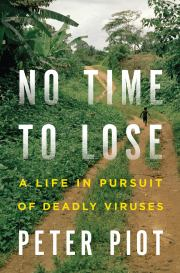 Peter Piot's Memoir on Infectious Disease – Joshua Busby