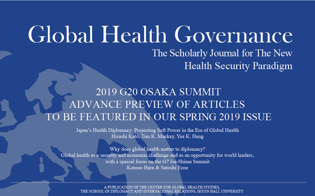 2019 G20 Osaka Summit Advance Preview of our Spring 2019 Issue