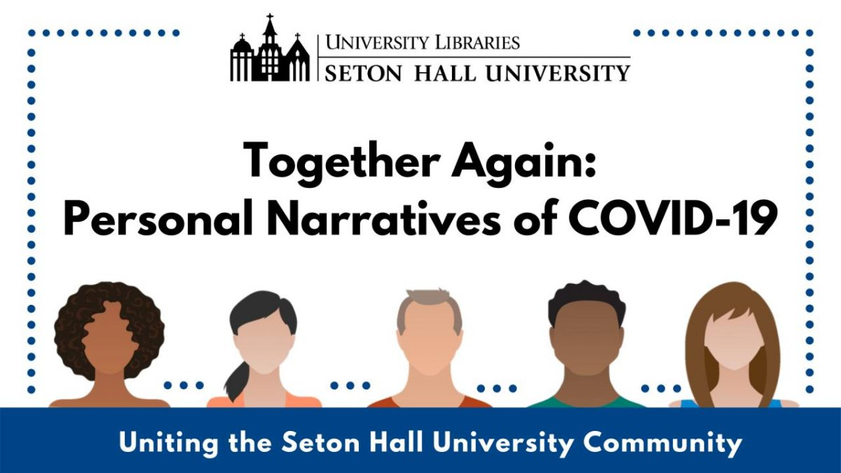 Uniting #SetonHall2020 and Beyond: Personal Narratives of COVID-19