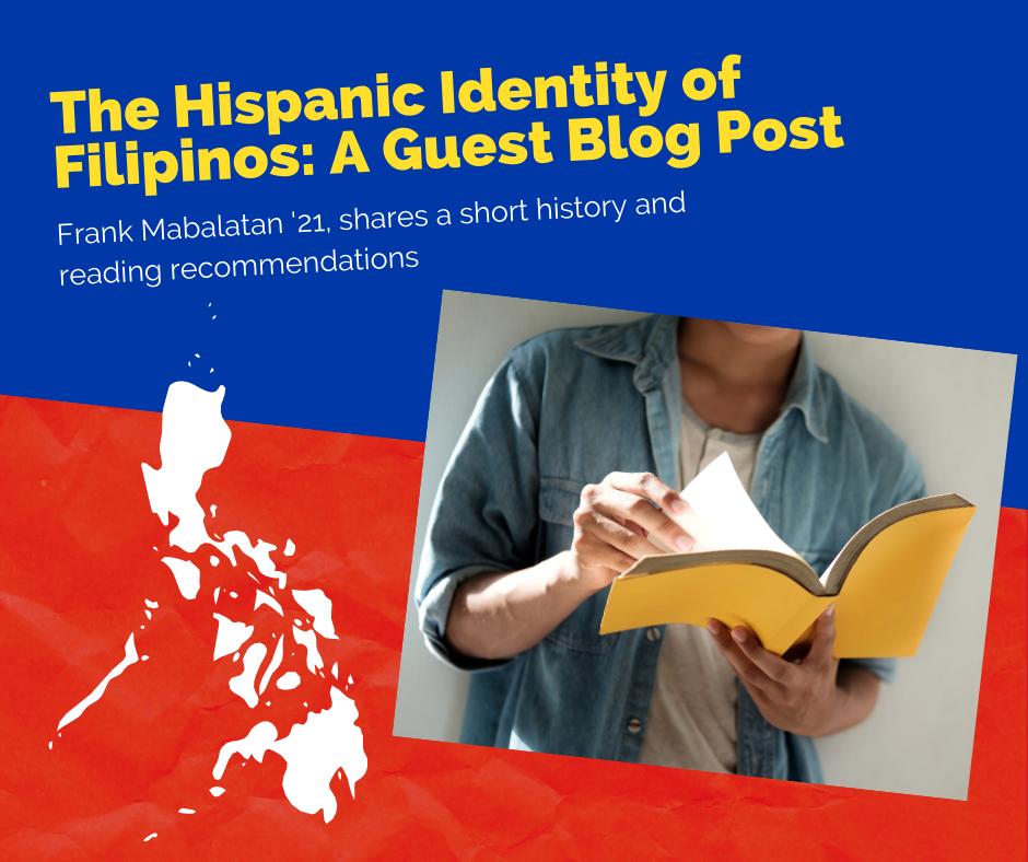 The Hispanic Identity of Filipinos: A Short History